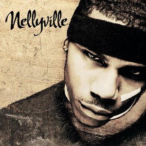 Nellyville - Image: Nelly Nellyville Album
