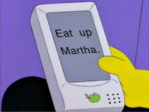 "MessagePad - The Original Apple Newton's handwriting recognition was made light of in The Simpsons episode ""Lisa on Ice""."