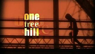 <i>One Tree Hill</i> (TV series) American television drama series