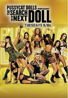 <i>Pussycat Dolls Present: The Search for the Next Doll</i> 1st season of The Pussycat Dolls Present