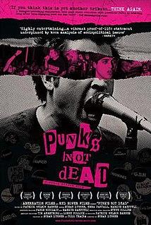 <i>Punks Not Dead</i> (2007 film) 2007 film