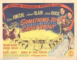 <i>Something to Shout About</i> (film) 1943 film by Gregory Ratoff