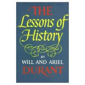 The Lessons of History - The Lessons of History, by Will and Ariel Durant