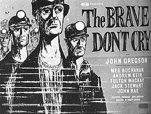 The Brave Don't Cry - Image: The Brave Don't Cry (1952 film)