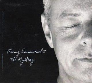 <i>The Mystery</i> (album) 2006 studio album by Tommy Emmanuel