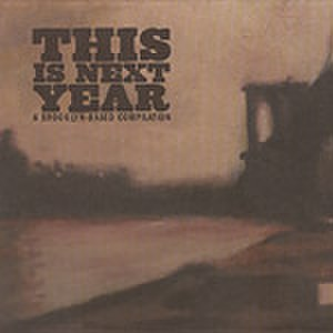 This Is Next Year: A Brooklyn-Based Compilation - Image: Thisisnextyear
