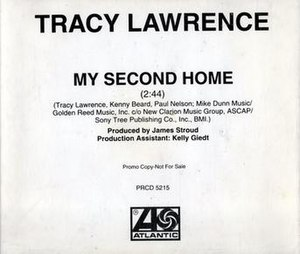 My Second Home - Image: Tracy Lawrence My Second Home