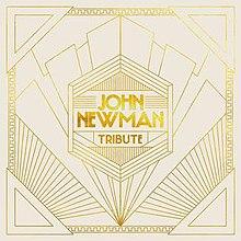 tribute john newman download