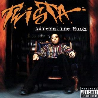 Adrenaline Rush (album) - Image: Twista Adrenaline Rush