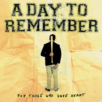 For Those Who Have Heart - Image: VR337 A Day To Remember