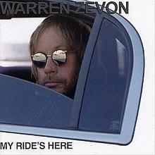 Warren Zevon - My Ride's Here.jpg