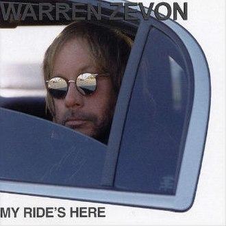 My Ride's Here - Image: Warren Zevon My Ride's Here