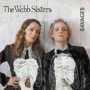 Savages (The Webb Sisters album) - Image: Webb sisters savages