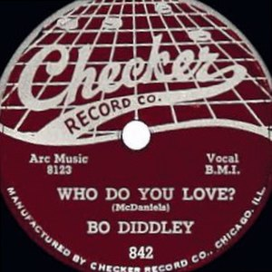 Who Do You Love? (Bo Diddley song) - Image: Who Do You Love? single cover