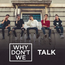 Why Don't We - Talk.png