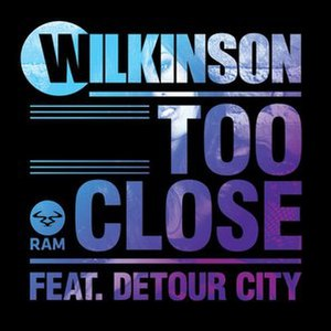 Too Close (Wilkinson song) - Image: Wilkinson Too Close