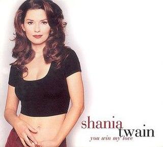 You Win My Love 1996 single by Shania Twain