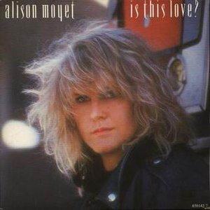 Is This Love? (Alison Moyet song) - Image: Alison Moyet Is This Love Single