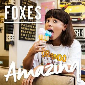 Amazing (Foxes song) - Image: Amazing by Foxes
