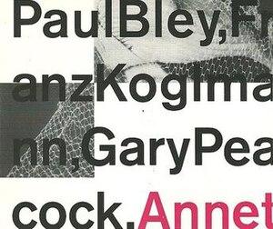 Annette (album) - Image: Annette (Paul Bley album cover art)