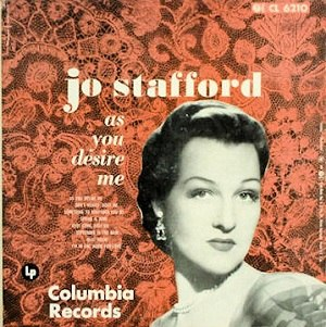 As You Desire Me (Jo Stafford album) - Image: As You Desire Me (Jo Stafford album)