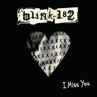 I Miss You (Blink-182 song) - Image: Blink 182 I Miss You cover