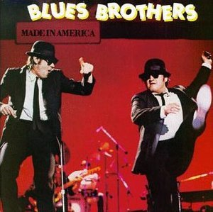 Made in America (The Blues Brothers album) - Image: Bluesbrothersmadeina mericaalbumcover