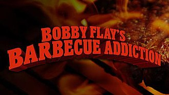 Bobby Flay's Barbecue Addiction - Image: Bobby Flays Barbecue Addiction intertitle