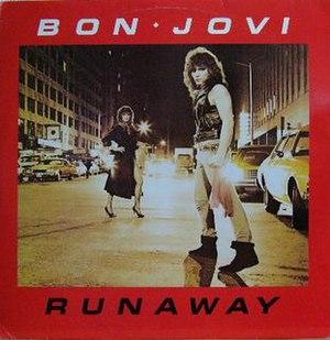 Runaway (Bon Jovi song) - Image: Bon Jovi Runaway