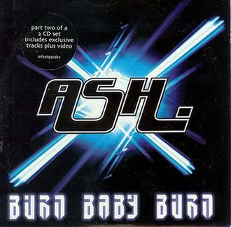 Burn Baby Burn (song) - Image: Burn Ash Two