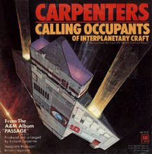 Calling Occupants of Interplanetary Craft - Image: Carpenters Calling Occupants