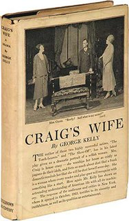<i>Craigs Wife</i> 1925 play written by American playwright George Kelly