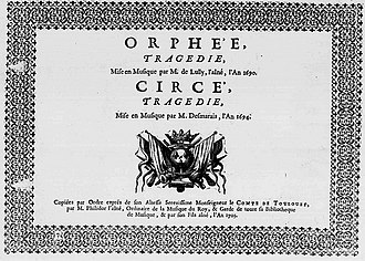 Henri Desmarets - Title page of the scores for Louis Lully's Orphée and Henri Desmarets'  Circé, published by Philidor in 1703