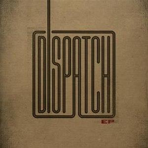 Dispatch (EP) - Image: Dispatch EP
