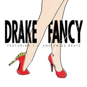Fancy (Drake song) - Image: Drake Fancy