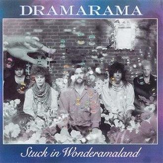 Stuck in Wonderamaland - Image: Dramarama Stuck in Wonderamaland