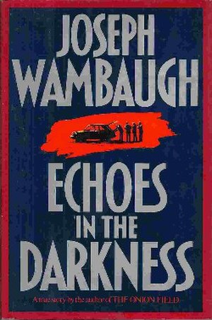 Echoes in the Darkness - First edition