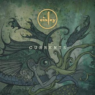 Currents (Eisley album) - Image: Eisley Currents