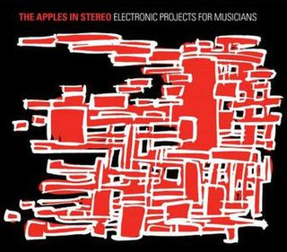 <i>Electronic Projects for Musicians</i> 2008 compilation album by The Apples in Stereo