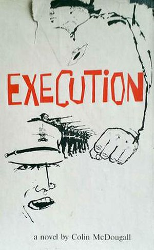 Execution (novel) - First edition (publ. Macmillan of Canada)