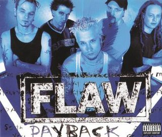 Payback (Flaw song) 2001 song performed by Flaw