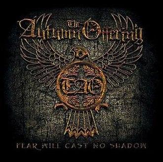 Fear Will Cast No Shadow - Image: Fwcns