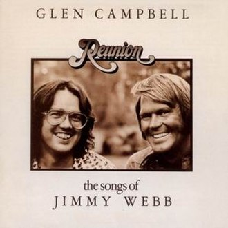 Reunion: The Songs of Jimmy Webb - Image: Glen Campbell Reunion album cover