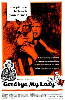 <i>Good-bye, My Lady</i> (film) 1956 film by William A. Wellman