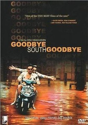 Goodbye South, Goodbye - Image: Goodbye south goodbye