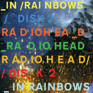In Rainbows - Image: In Rainbows Disk 2 Official Cover