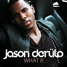 What If (Jason Derulo song) - Wikipedia