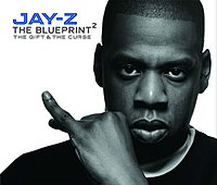 The Blueprint²: The Gift & The Curse cover
