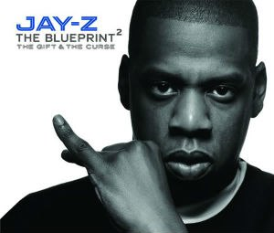 The Blueprint 2: The Gift & The Curse - Image: Jay z blueprint 2 gift curse