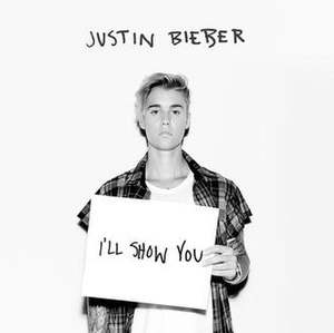 I'll Show You (Justin Bieber song) - Image: Justin bieber ill show you
